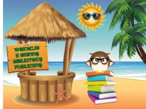 wakacje z gminną biblioteką